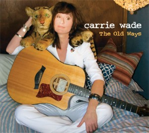 Carrie Wade - The Old Ways