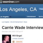Los Angeles Examiner | Carrie Wade Interview